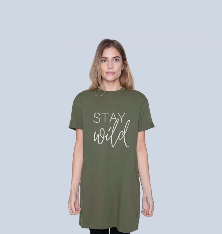 Stay Wild T-Shirt Dress - Nature Clothing Brand
